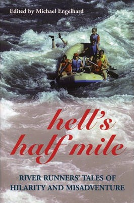Engelhard, Michael / Hell's Half Mile (Large Paperback)