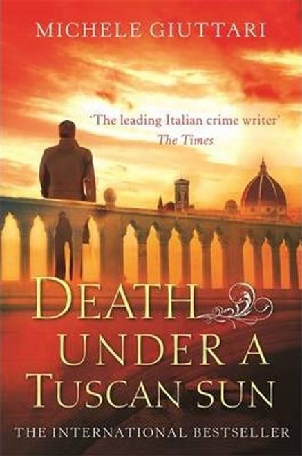 Giuttari, Michele / Death Under a Tuscan Sun (Large Paperback)