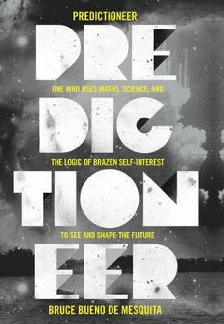 Mesquita, Bruce / Predictioneer (Large Paperback)