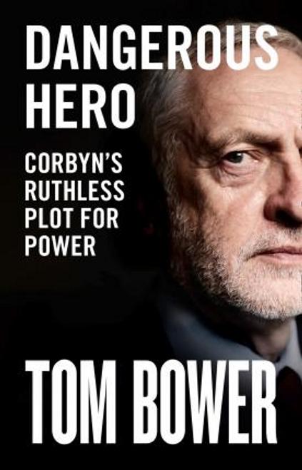 Bower, Tom / Dangerous Hero (Large Paperback)
