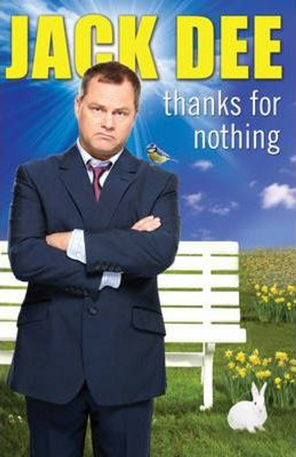 Dee, Jack / Thanks For Nothing (Large Paperback)