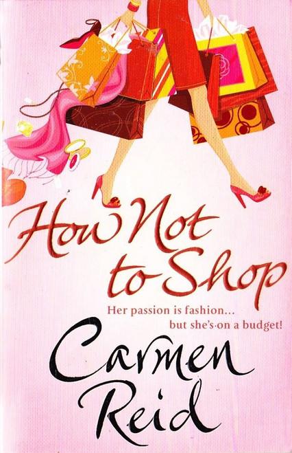 Reid, Carmen / How not to Shop