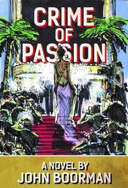 Boorman, John / Crime of Passion (Large Paperback)