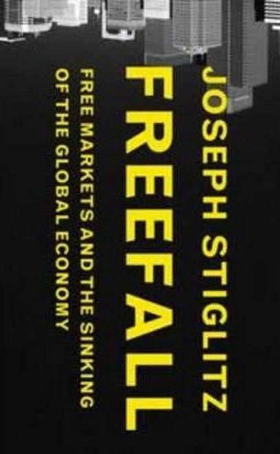 Stiglitz, Joseph / Freefall (Large Paperback)