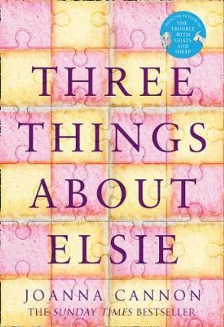 Cannon, Joanna / Three Things About Elsie (Large Paperback)