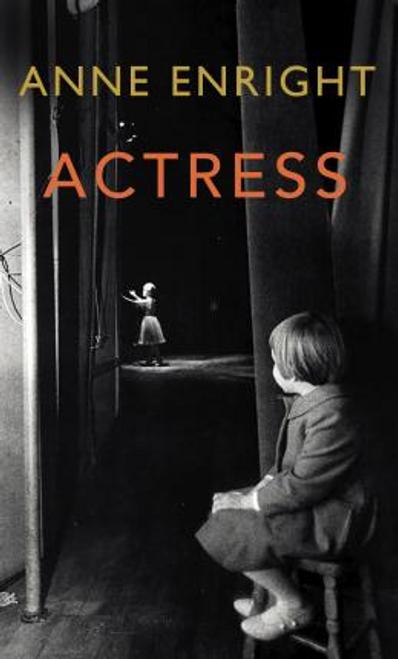 Enright, Anne / Actress (Large Paperback)