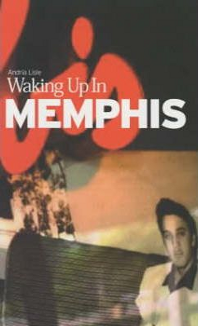 Lisle, Andria / Waking Up in Memphis (Large Paperback)