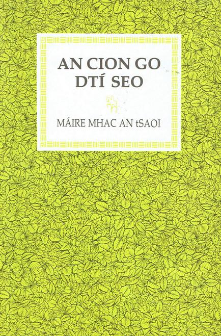 Mhac an tSaoi , Máire - An Cion go dtí Seo  ( Collected Poems) - PB - Filíocht - As Gaeilge - 1987
