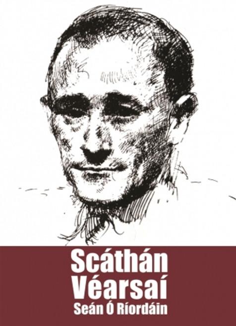 Ó Riordáin, Seán - Scathán Vearsaí - PB - Filíocht - As Gaeilge - 2009 ( 1980 ar dtús) BRAND NEW