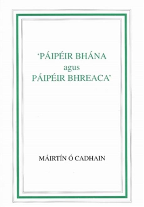 Ó Cadhain, Máirtín - Páipéir Bhána agus Páipéir Bhreaca - PB - As Gaeilge
