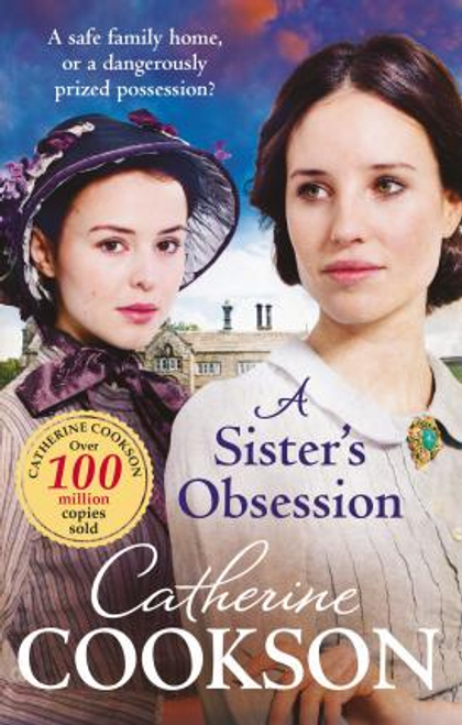 Cookson, Catherine / A Sister's Obsession