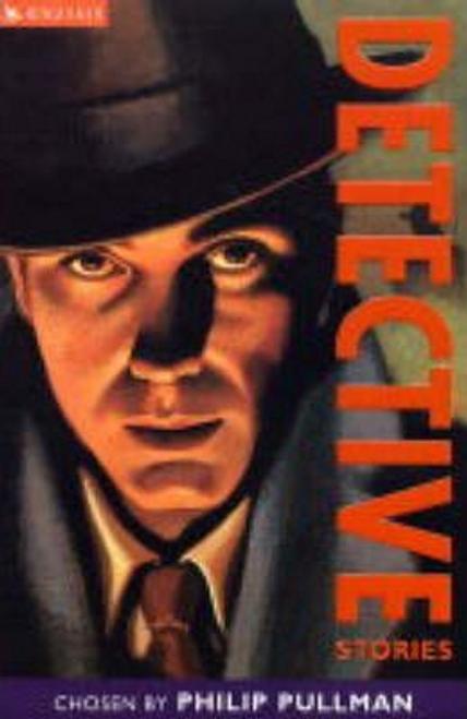 Pullman, Philip / Detective Stories