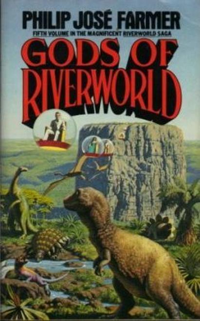 Farmer, Philip Jose / Gods of Riverworld