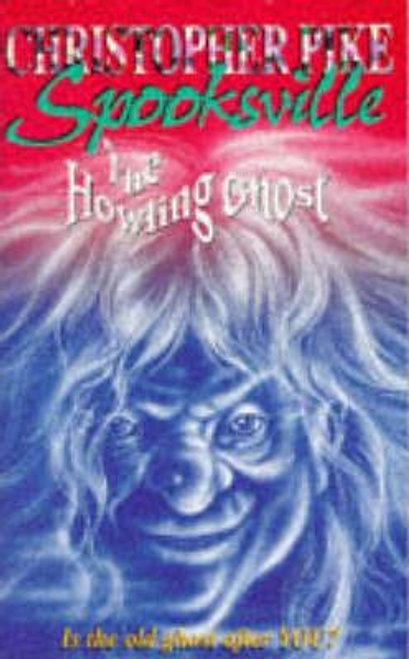 Pike, Christopher / The Howling Ghost