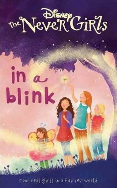 Thorpe, Kiki / Disney Never Girls in a Blink