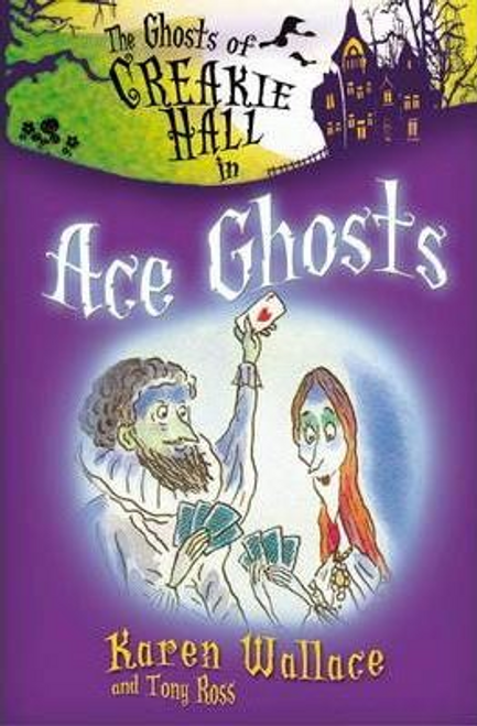 Wallace, Karen / The Ghosts of Creakie Hall, Ace Ghosts