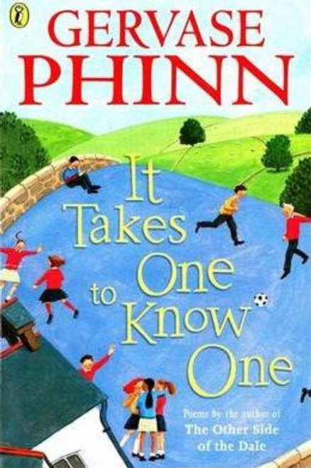 Phinn, Gervase / It Takes One to Know One