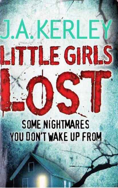 Kerley, J.A. / Little Girls Lost