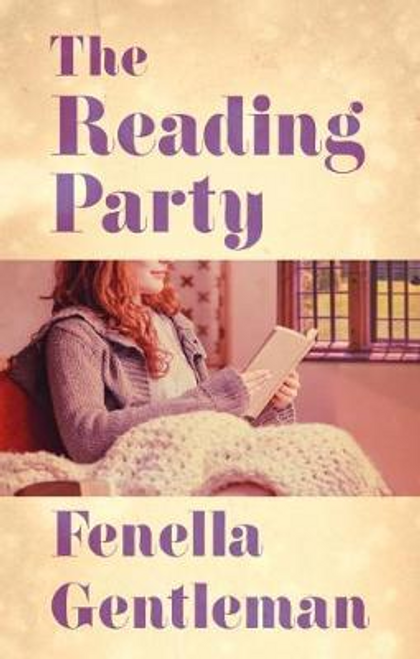 Gentleman, Fenella / The Reading Party (Large Paperback)
