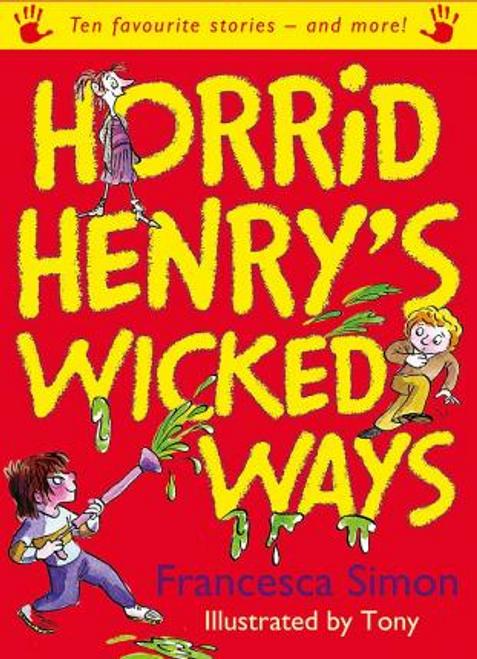 Simon, Francesca / Horrid Henry's Wicked Ways (Large Paperback)