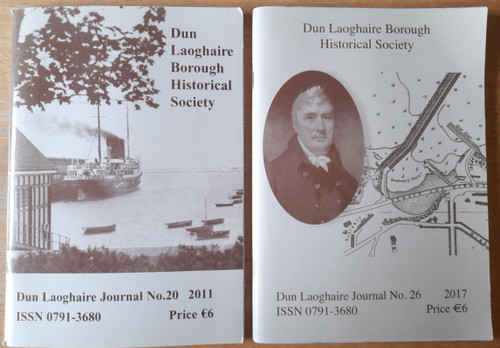 Dun Laoghaire Borough Historical Society - 2 Journals - 2011 & 2017 - Dublin Local History