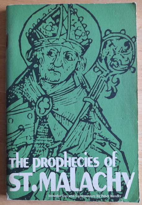 Bander, Peter - The Prophecies of Saint Malachy - PB 1973 Edition - Ireland