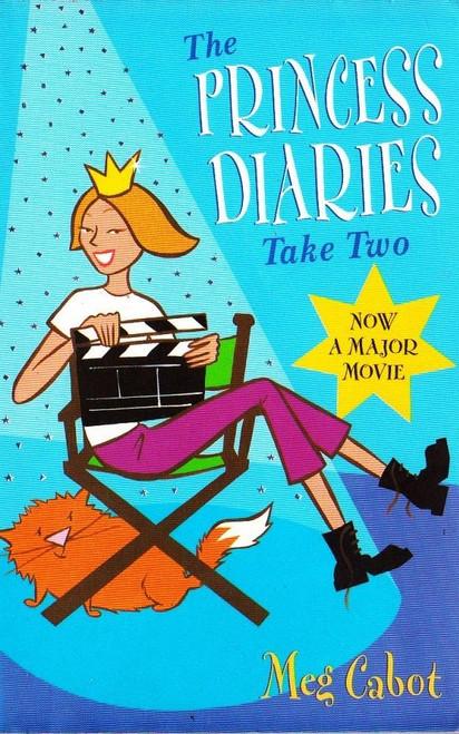 Cabot, Meg / The Princess Diaries: Take Two