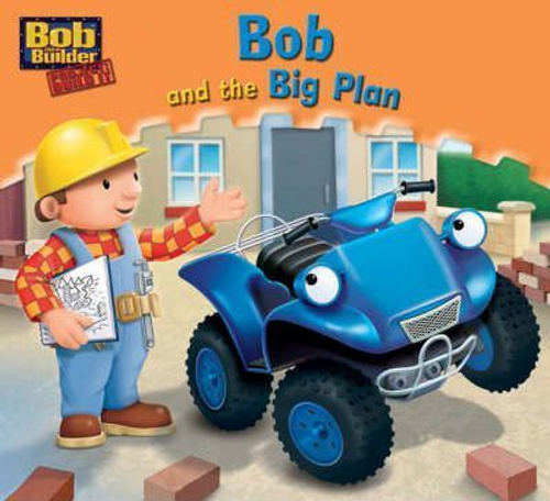 Bob the Builder: Bob and the Big Plan