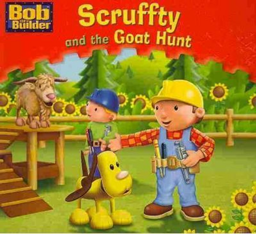 Bob the Builder: Scruffty and the Goat Hunt