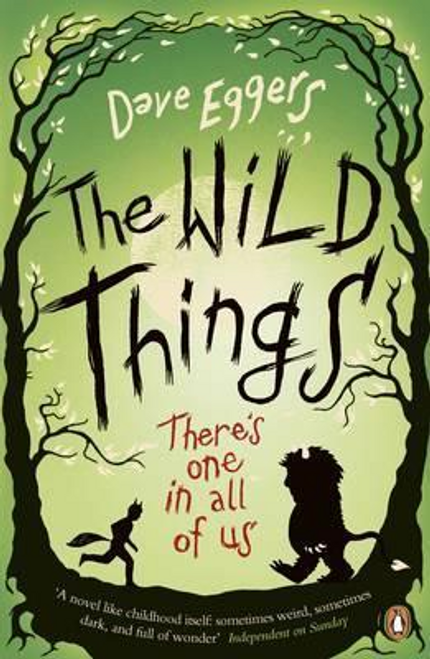 Eggers, Dave / The Wild Things