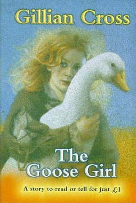 Cross, Gillian / The Goose Girl