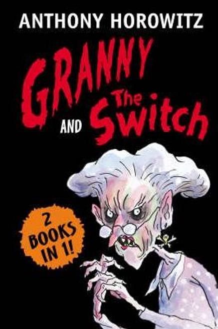 Horowitz, Anthony / Granny And The Switch Bindup