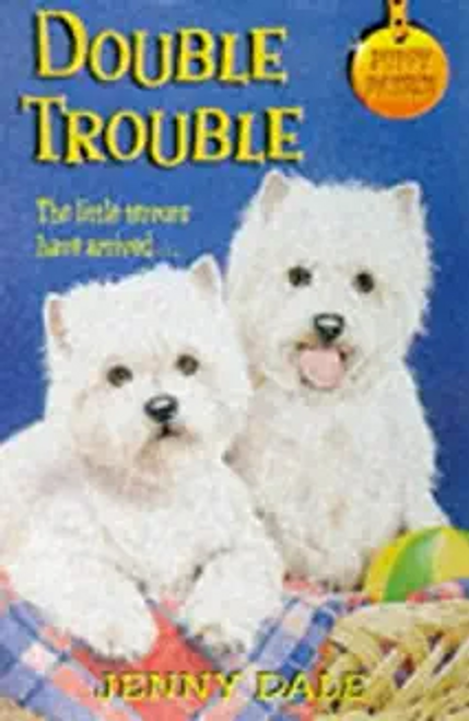 Dale, Jenny / Puppy Patrol 4: Double Trouble