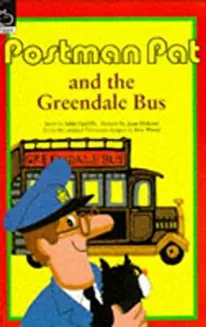 Cunliffe, John / Postman Pat and the Greendale Bus