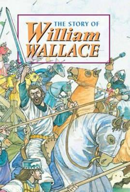 Ross, David / The Story of William Wallace