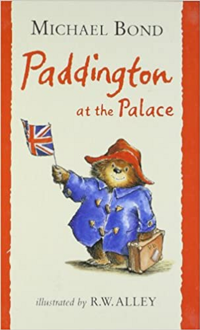 Bond, Michael / Paddington at the Palace