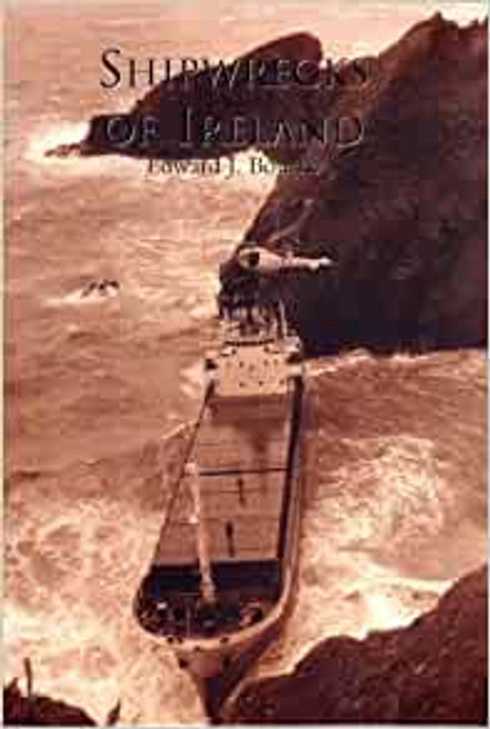 Bourke, Edward J - Shipwrecks of Ireland : A photographic History , 2000- SIGNED