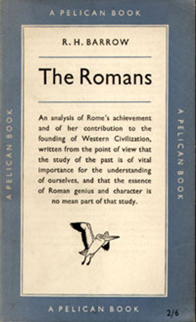Barrow, R.H - The Romans - Vintage Pelican PB - 1955