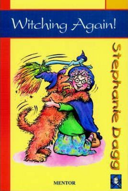 Dagg, Stephanie / Witching Again!