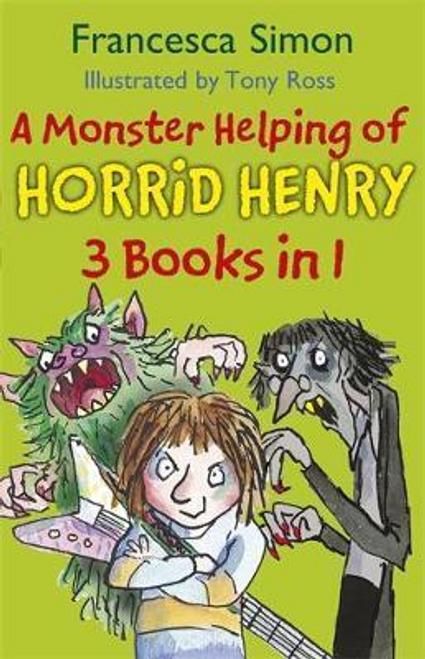 Simon, Francesca / A Monster Helping of Horrid Henry 3-in-1