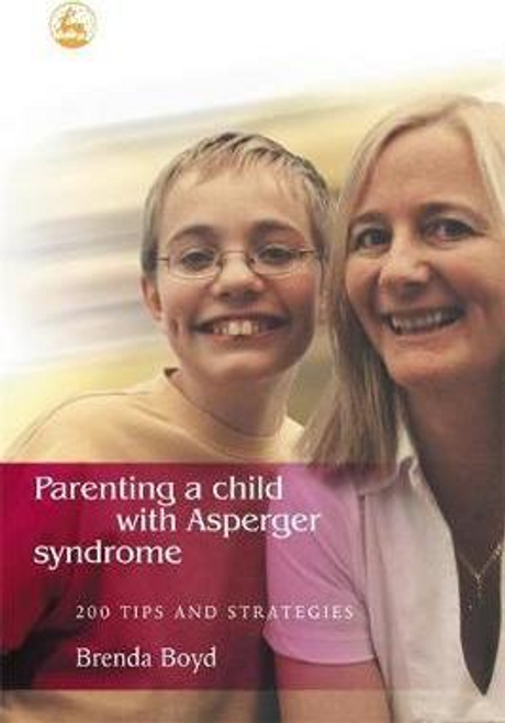Boyd, Brenda / Parenting a Child with Asperger Syndrome (Large Paperback)