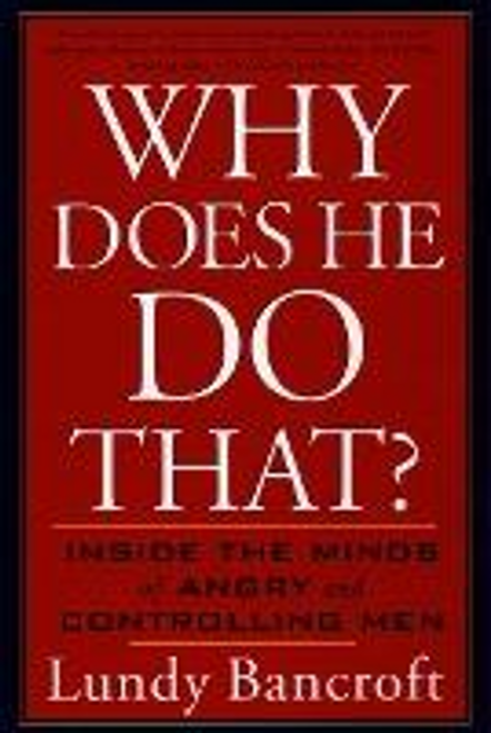 Bancroft, Lundy / Why Does He Do That? (Large Paperback)