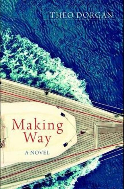 Dorgan, Theo / Making Way (Large Paperback)