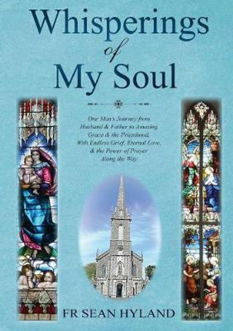 Hyland, Sean / Whisperings in My Soul (Large Paperback)
