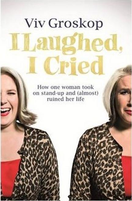 Groskop, Viv / I Laughed, I Cried (Large Paperback)