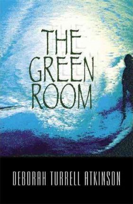 Atkinson, Deborah Turrell / The Green Room (Large Paperback)
