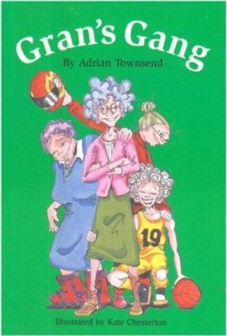 Townsend, Adrian / Gran's Gang (Large Paperback)