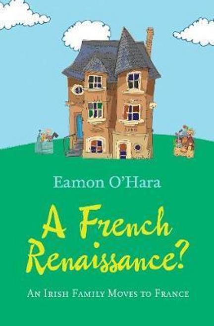 O'Hara, Eamonn / A French Renaissance? (Large Paperback)