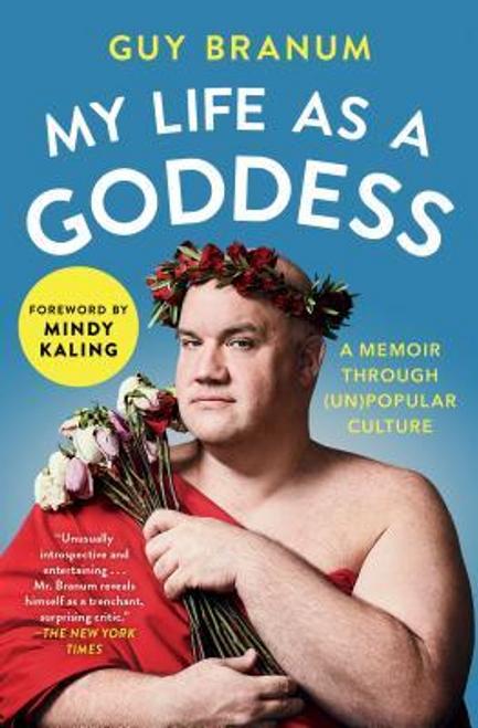 Branum, Guy / My Life as a Goddess (Large Paperback)
