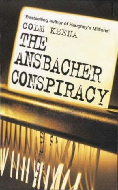 Keena, Colm / The Ansbacher Conspiracy (Large Paperback)